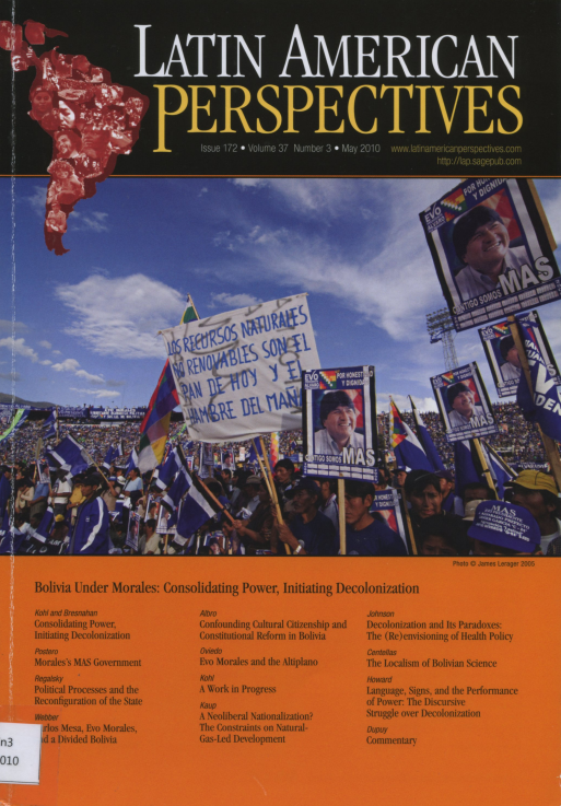 Latin American Perspectives Issue 172 May 2010 Vol.37 No.3 <Bolivia Under Morales>