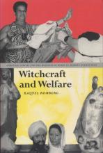 Witchcraft and welfare : spritual capital and the business of magic in modern Puerto Rico