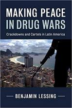 Making Peace in Drug Wars: Crackdown and Cartels in Latin America