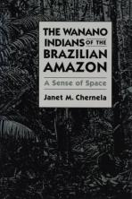 The Wanano Indians of the Brazilian Amazon : a sense of space